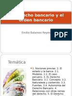 El Derecho Bancario y El Orden Bancario