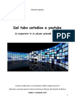 Dal Tubo Catodico a Youtube