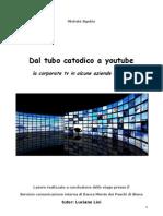 Dal Tubo Catodico a Youtube