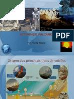 Actividade Vculcnica 7ano 121210190657 Phpapp01