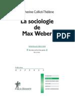 La Sociologie de Max Weber - Colliot-Thelene Catherine (1)