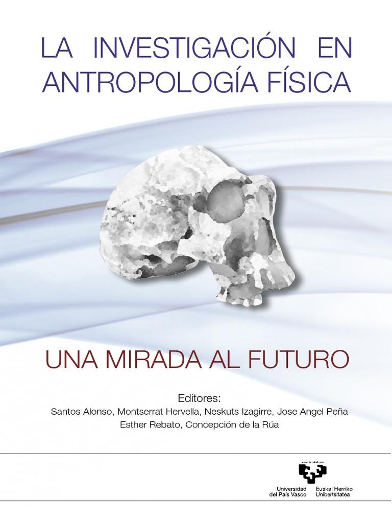 Investigación en Antropologia Fisica
