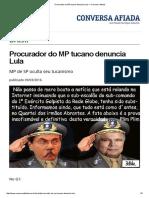 Procurador Do MP Tucano Denuncia Lula — Conversa Afiada