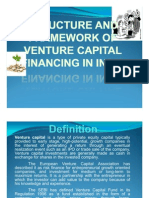 Structure and Framework of Venture Capital  Financing in India