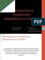 Infraestructura y Arquitectura Hospitalaria