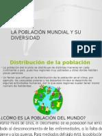 La Población Mundial y Su Diversidad
