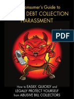 Debt Collection Harassment - The Consumer's Guide
