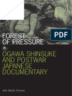 Abe Mark Nornes - Forest of Pressure. Ogawa Shinsuke and Postwar Japanese Documentary (Visible Evidence)