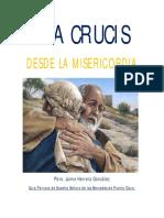 Texto via Crucis Desde La Misericordia Padre Jaime Herrera 2016