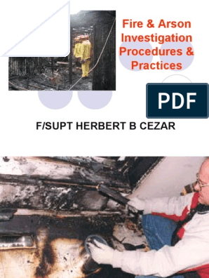 Fire & Arson Investigation Procedure & Practices(new ...
