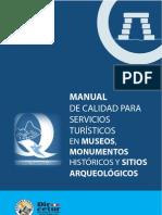 MANUAL DE CALIDAD PARA SERVICIOS TURÍSTICOS EN MUSEOS, MONUMENTOS HISTÓRICOS Y SITIOS ARQUEOLÓGICOS