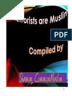All Terrorists Are Muslim