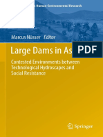 Marcus Nusser - Large Dams in Asia Contested Environments Between Technological Hydroscapes and Social Resistance 2013