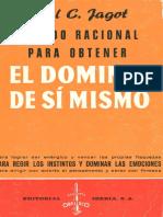 Metodo Racional Para Obtener El Dominio de Si Mismo por Paul C. Jagot
