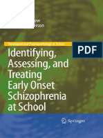 2010 - Identifying, Assessing, And Treating Early Onset Schizophrenia at School - Li, Pearrow & Jimerson
