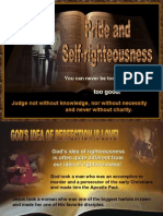 Pride and Self Righteousness