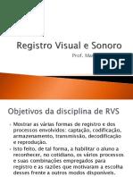 Registro Visual e Sonoro Objetivo