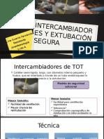 Intercambiadores y Extubación segura.pptx