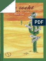 Ram Tzu - Wie Zoekt Zal Niet Vinden
