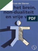 Paul Van Der Sterren - Over Het Brein, Non-dualiteit en Vrije Wil