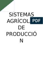 Sistemas Agrícolas de Producción Sostenible