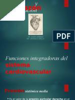 Presión Arterial e Integración de Funciones Cardiovasculares.