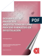 Desarrollo de Proyectos Arquitectonicos Como Proceso Formativo en Investigación