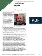 Lula Movimentará _rede Violenta_ Se Não for Preso, Dizem Os Promotores - Notícias - Política