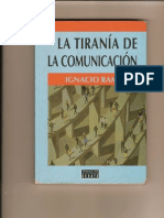 Tirania de La Comunicacion-ignacio Ramonet