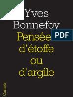 Pensées d'étoffe ou d'argile, Yves Bonnefoy - Préface Odile Bombarde