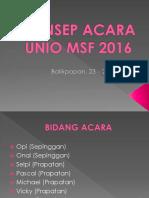 Konsep Acara Unio Msf 2016