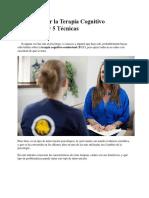 Cómo Aplicar La Terapia Cognitivo Conductual y 5 Técnicas