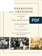 Crossroads of Freedom by Walter Fraga, translated by Mary Ann Mahoney