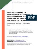 Justicia-Impunidad. Un abordaje al orden cotidiano de los ciudadanos de Villa Muñeca en los suburbios de San Miguel de Tucumán.