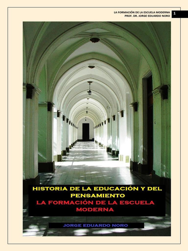 317. HISTORIA DE LA EDUCACION Y DEL PENSAMIENTO: LA FORMACION DE LA ...