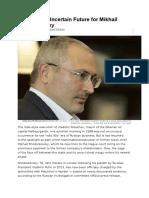 Back to the Uncertain Future for Mikhail Khodorkovsky.docx