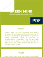 Green Mine