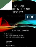 Lenguaje Incluyente y No Sexista