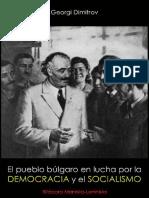 Georgi Dimitrov; La Lucha Del Pueblo Búlgaro Por La Democracia y El Socialismo, 1948