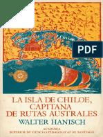 """""""La Isla de Chiloe Capitana de Rutas Australes""""  (HANISCH Walter)"""