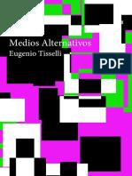 Medios Alternativos Tisselli