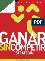 242523661 Ganar Sin Competir Estrategia Patricio Del Sol PDF
