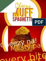 Cheezy Muff Spaghetti