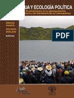 Agua y Ecologia Politica Extractivismo en Agroexportacion Mineria e Hidroelectricas en AL