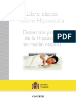 Detección Precoz de La Hipoacusia en Recién Nacidos