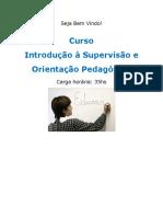 Supervisão e Orientação Pedagogica