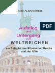 Aufstieg und Untergang von Weltreichen am Beispiel des Römischen Reichs und der USA