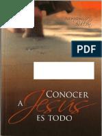 Conocer a Jesus Es Todo Libro Completo