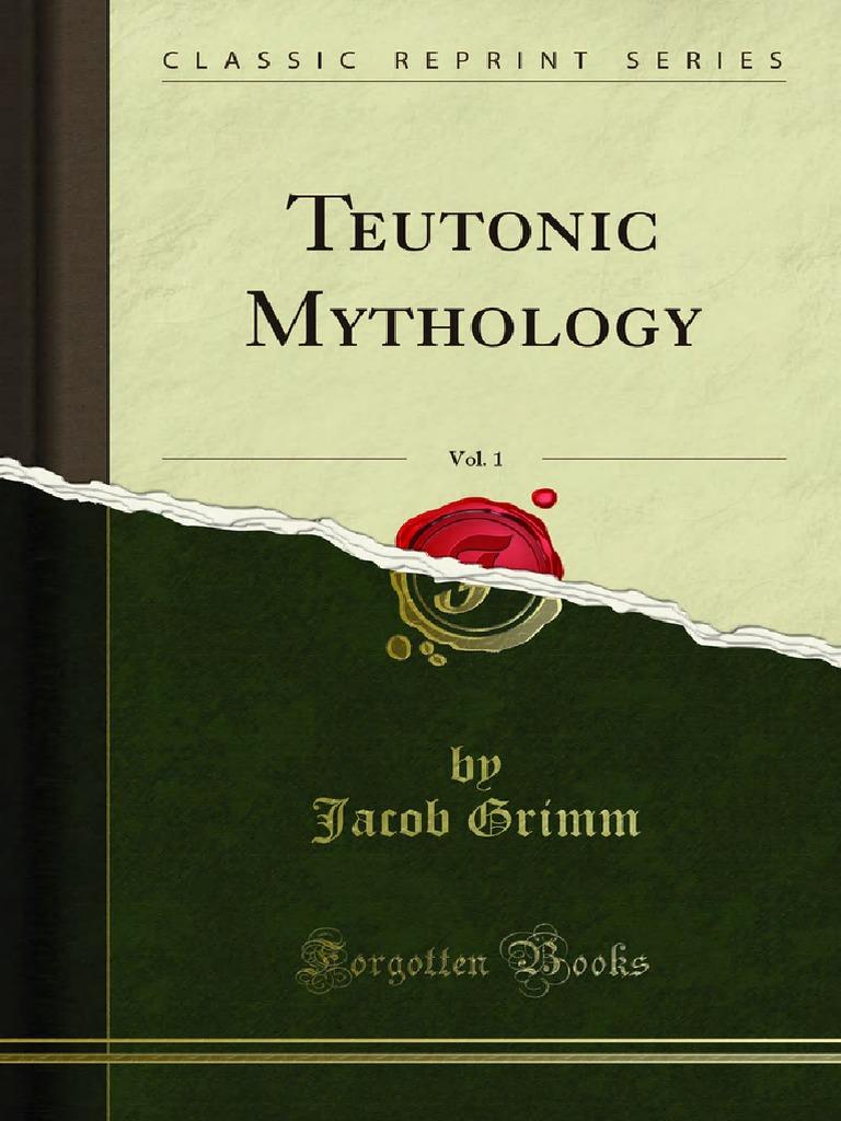 Teutonic Mythology v1 1000023511 | Paganism | Franks