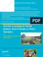 Service Learning & Social Justice- Best Friends or Bitter Enemies